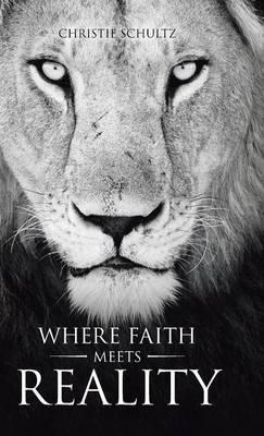 Where Faith Meets Reality (Hardback)