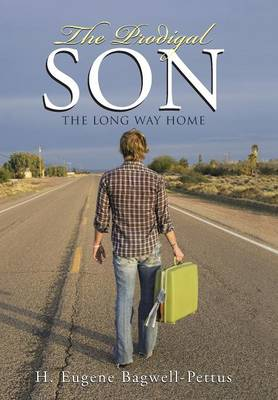 The Prodigal Son: The Long Way Home (Hardback)