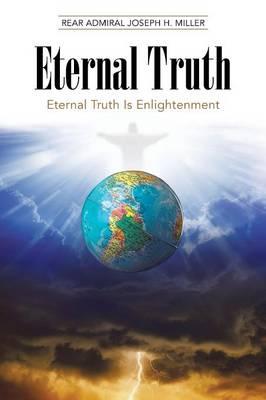 Eternal Truth: Eternal Truth Is Enlightenment (Paperback)