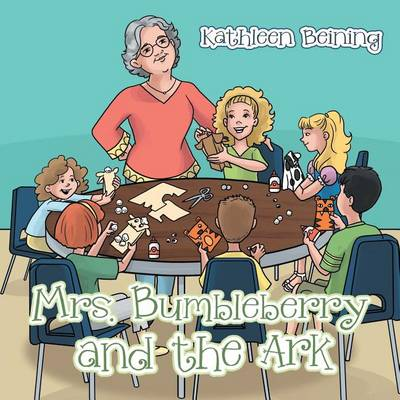 Mrs. Bumbleberry and the Ark (Paperback)