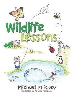 Wildlife Lessons (Paperback)