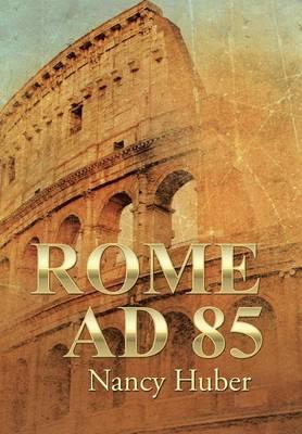 Rome Ad 85 (Hardback)
