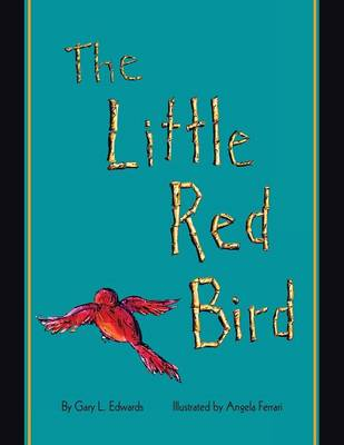 The Little Red Bird (Paperback)