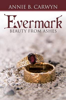 Evermark: Beauty from Ashes (Paperback)