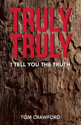 Truly Truly: I Tell You the Truth (Paperback)
