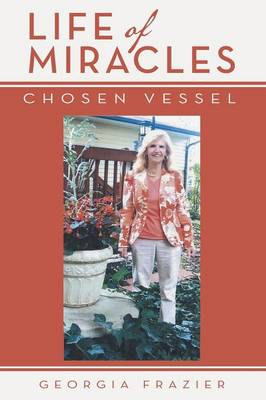 Life of Miracles: Chosen Vessel (Paperback)