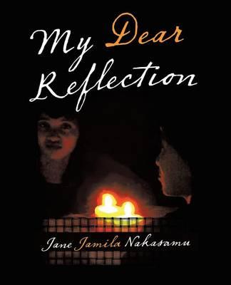 My Dear Reflection (Paperback)