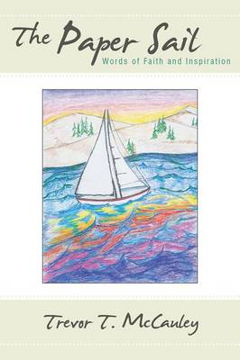 The Paper Sail: Words of Faith and Inspiration (Paperback)