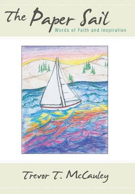 The Paper Sail: Words of Faith and Inspiration (Hardback)