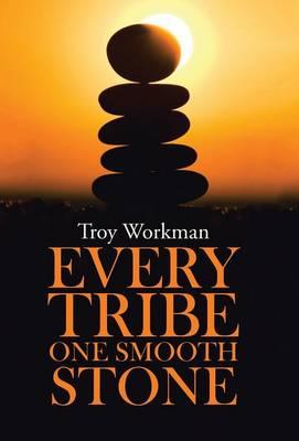 Every Tribe---One Smooth Stone (Hardback)