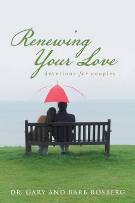Renewing Your Love: Devotions for Couples (Paperback)
