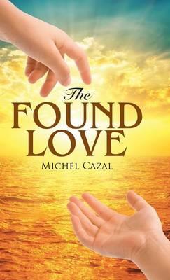 The Found Love (Hardback)