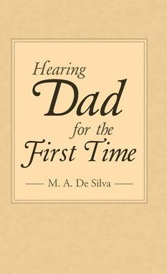 Hearing Dad for the First Time (Hardback)