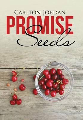 Promise Seeds (Hardback)