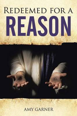 Redeemed for a Reason (Paperback)