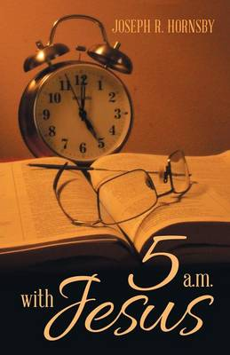 5 A.M. with Jesus (Paperback)
