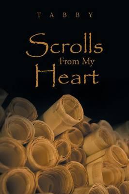 Scrolls from My Heart (Paperback)