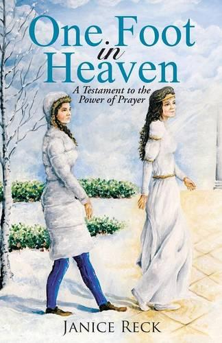 One Foot in Heaven: A Testament to the Power of Prayer (Paperback)