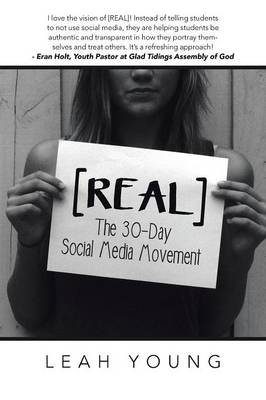[Real]: The 30-Day Social Media Movement (Paperback)
