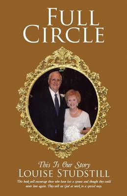 Full Circle: This Is Our Story (Paperback)