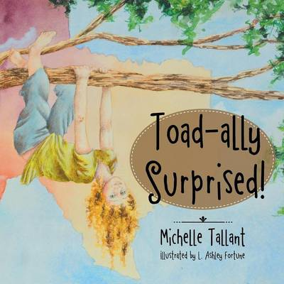Toad-Ally Surprised! (Paperback)
