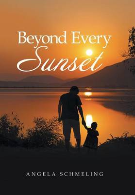 Beyond Every Sunset (Hardback)