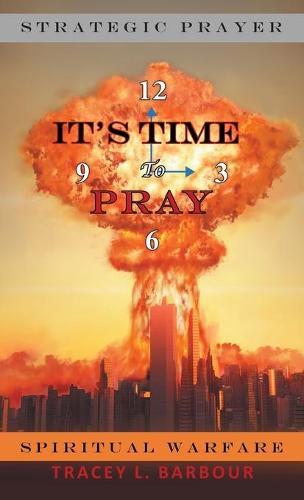 It's Time to Pray (Hardback)