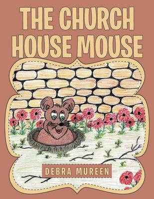The Church House Mouse (Paperback)