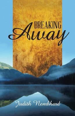 Breaking Away (Paperback)