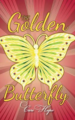 The Golden Butterfly (Hardback)