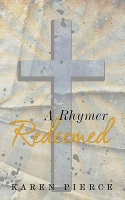 A Rhymer Redeemed (Paperback)