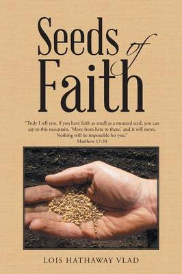 Seeds of Faith (Paperback)