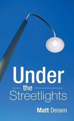Under the Streetlights (Hardback)