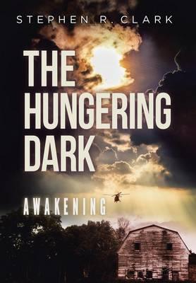 The Hungering Dark: Awakening (Hardback)
