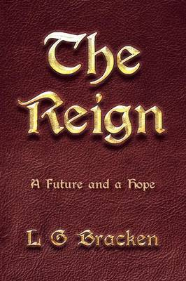 The Reign: A Future and a Hope (Paperback)