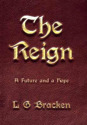 The Reign: A Future and a Hope (Hardback)