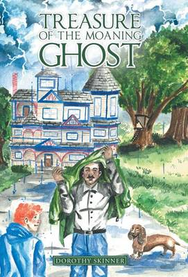 Treasure of the Moaning Ghost (Hardback)