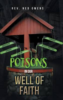 Poisons in Our Well of Faith (Hardback)