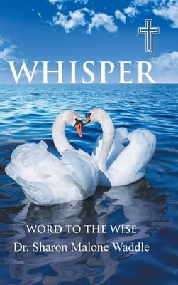 Whisper: Word to the Wise (Hardback)