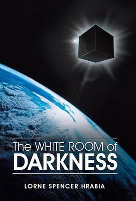 The White Room of Darkness (Hardback)