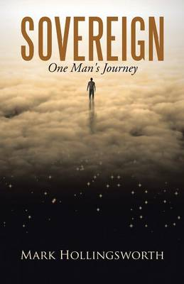 Sovereign: One Man's Journey (Paperback)