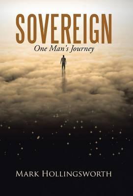 Sovereign: One Man's Journey (Hardback)