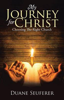 My Journey for Christ: Choosing the Right Church (Paperback)