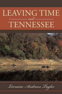 Leaving Time and Tennessee (Paperback)