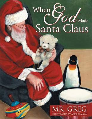 When God Made Santa Claus (Paperback)