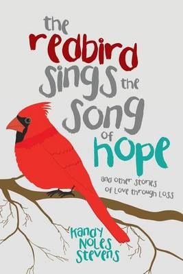 The Redbird Sings the Song of Hope (Paperback)