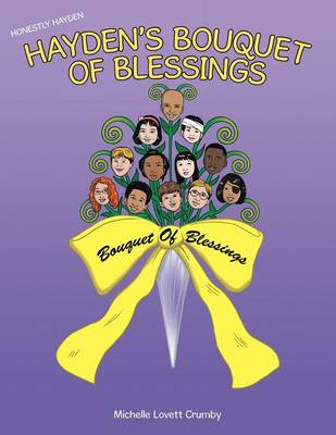 Honestly Hayden - Hayden's Bouquet of Blessings: Hold on Stay Strong (Paperback)