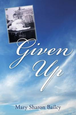 Given Up (Paperback)