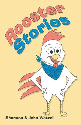 Rooster Stories (Paperback)