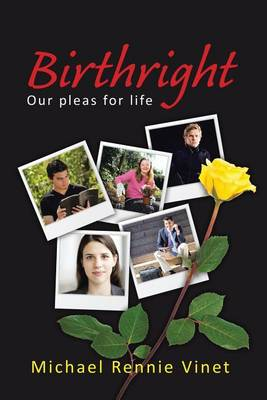 Birthright: Our Pleas for Life (Paperback)